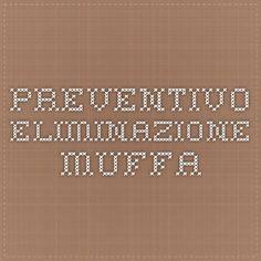 Preventivo eliminazione muffa