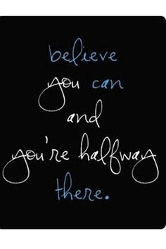 This year I will . . . believe in myself. What a struggle this has been for me, but I will get it down with a little practice.