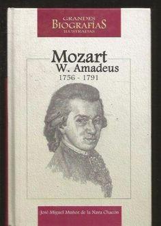 W. AMADEUS MOZART. 1756-1791 MUÑOZ DE LA NAVA CHACON, JOSE MIGUEL  SIGMARLIBROS