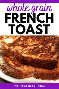 Whole grain french toast puts a healthy spin on the classic french toast breakfast recipe! You and your kids will love this easy french toast recipe. Healthy Breakfast Options, Delicious Breakfast Recipes, Make French Toast, Slice Of Bread, Morning Food, Breakfast Casserole, Spin, French Food, Classic