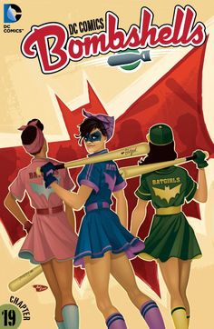 DC Comics: Bombshells (DC Comics: Bombshells While Batwoman is in Europe, a group of young admirers agree that someone has to keep an eye on Gotham while she's gone. So get ready to meet The Batgirls! Batwoman, Dc Batgirl, Batgirl Cosplay, Arte Dc Comics, Fun Comics, Marvel Comics, Marvel Vs, Best Comic Books, Comic Books Art