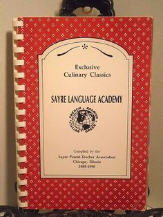 Sayre Language Academy Chicago Illinois Cookbook 1989 1990 Middle School FFO