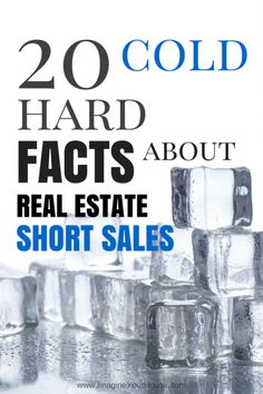 20 Cold, Hard Facts about Real Estate Short Sales. When selling a home as a Short Sale, it's important to know the facts. Real Estate Career, Real Estate Business, Real Estate News, Real Estate Investing, Real Estate Marketing, Sell Your House Fast, Selling Your House, Sell House, Real Estate Articles