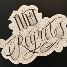 No regrets ? Made by br Chicano Tattoos Lettering, Tattoo Lettering Styles, Chicano Drawings, Lettering Design, Tattoo Writing Fonts, Tattoo Fonts Alphabet, Graffiti Alphabet, Graffiti Lettering, Soft Tattoo