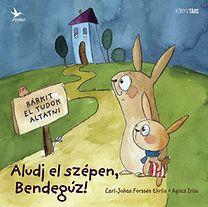 Carl-Johan Forssén Ehrlin: Aludj el szépen, Bendegúz! Childrens Books, Pikachu, Disney Characters, Fictional Characters, Family Guy, Illustration, Kids, Minden, Carrot