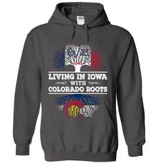 Living in Iowa with Colorado Roots T Shirts, Hoodies. Get it now ==► https://www.sunfrog.com/LifeStyle/Living-in-Iowa-with-Colorado-Roots-9107-Charcoal-Hoodie.html?57074 $39.99