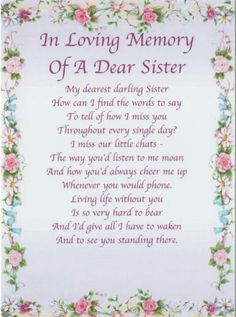 In Loving Memory Of My SISTER,