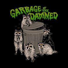 Garbage Of The Damned T-Shirt Designed by Sneaky, creepy, little village. Raccoon Drawing, Raccoon Art, Racoon, Arte Dope, Nerd, Halloween Art, Aesthetic Art, Wall Collage, Cute Art