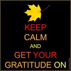 Cultivable an attitude of gratitude.