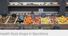Best health food shops in Barcelona | ShBarcelona