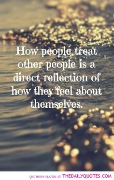 How People Treat Other People