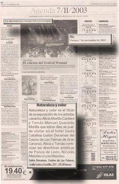 La Provincia / 7de noviembre de 2003 LA PROVINCIA / DIARIO DE LAS PALMAS AGENDA-Viernes 7de noviembre de 2003  Naturaleza y Color   URL http://www.artemorilla.com/index.php?ci=118