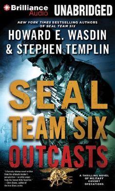 SEAL Team Six Outcasts: A Novel by Howard E. Wasdin. $10.79. Series - Seal Team Six. Publisher: Brilliance Audio on CD; Abridged edition (June 22, 2012). Author: Howard E. Wasdin. Publication: June 22, 2012