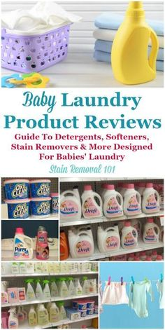 Here's a list of the available baby laundry detergent, fabric softeners and dryer sheets, and baby stain removers, along with information about each one and reviews where available {on Stain Removal 101}