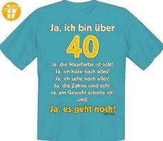 T-Shirt Ja ich bin über 40 Blau,L - Shirts zum 40 geburtstag (*Partner-Link)