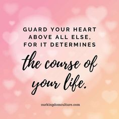 How to guard your heart and your mind | Our Kingdom Culture