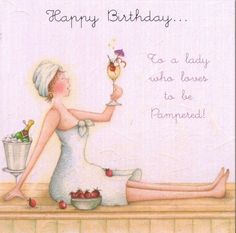 Happy Birthday To A Lady Who Loves To Be Pampered Card - £2.95 - FREE UK Delivery!