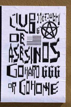 "ficciones-typografika: Alexander Medel, Ficciones Typografika 348 (24""x36""). Installed on April 4, 2014. More on Ficciones Typografika."