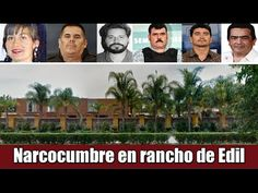 Rancho de Alcalde  sede de reunión de narcotraficantes