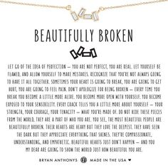 Self Love Quote Discover Beautifully Broken Necklace Beautifully Broken Necklace True Quotes, Words Quotes, Wise Words, Motivational Quotes, Inspirational Quotes, Sayings, Peace Quotes, Big Heart Quotes, Quotes Quotes