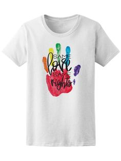 bc44a1cf Same Love Same Rights Lgbt Tee Women's -Image by Shutterstock