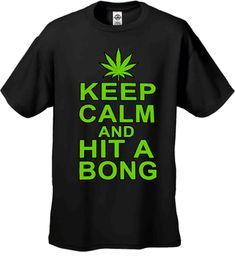 Keep Calm and Hit a Bong Men's T-Shirt
