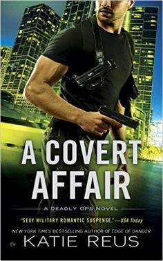 A Covert Affair: A Deadly Ops Novel - Kindle edition by Katie Reus. Romance Kindle eBooks @ AmazonSmile.