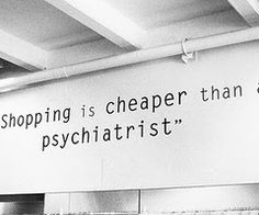 i wholeheartedly believe in the power of retail therapy. that reminds me, i havent been shopping in a while...