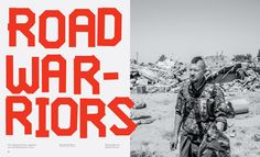 NYT Mag - Road Warriors - Ben Grandgenett