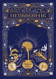 Neurocomic by Dr. Matteo Farinella & Dr. Hana Ros (in English). Finished 21st March.