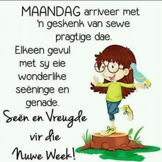 Evening Greetings, Good Morning Greetings, Good Morning Wishes, Good Morning Quotes, Son Quotes, Qoutes, Afrikaanse Quotes, Goeie More, Motivation