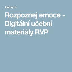 Rozpoznej emoce - Digitální učební materiály RVP