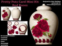 """Pretty Pots Card Mini Kit Red Roses on Craftsuprint designed by Mary MacBean - Card shaped like a ceramic pot decorated with elegant red roses. The kit has 2 sheets which include the card front and back, insert, decoupage and sentiments. There are 2 sentiments, Especially for You and With Love, or a blank tag for your own message. The finished card is approximately 8"""" x 5.5"""" and fits an A5 envelope. It is very simple to make and instructions are included. - Now available for download!"""