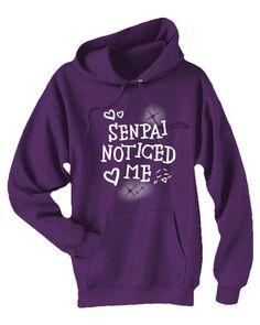 Senpai Noticed Me Hoodie  cute anime hoodie by gesshokudesigns