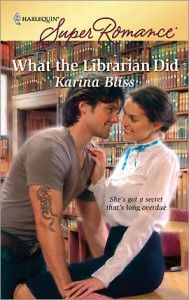 """What the Librarian Did by Karina Bliss """"She's got a secret that's long overdue"""" While the cover might imply that this book trades on every stereotype of librarians, librarians who have actually read the book loved it because it wasn't dripping with cheese."""