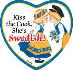 "This charming heart shaped ceramic tile magnet features the saying: ""Kiss the cook she's Swedish!"" - Check our other Swedish Items! - Check out our other heritage items! - Approximate Dimensions (Leng"