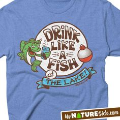 Lake Life Shirt Drinking Camping Hiking Outdoors Fishing Lake Girl Glamping Apparel (MyNatureSide.com)