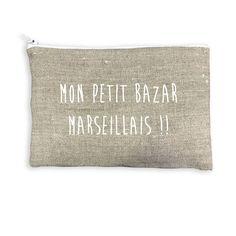 Pochette Mon petit bazar Marseillais pochette de fille  lin lavé 100% lin stone wash pochette de sac  marseillaise le parlé marseillais  cadeau  marseille