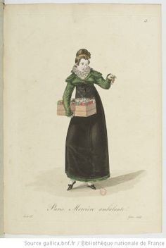Mercière ambulante from Georges-Jacques Gatine, Costumes d'ouvrières parisiennes, 1824, BNF Paris