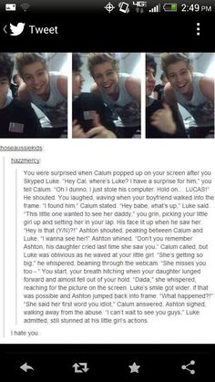 """This is sooo cute<<< Yeah. Whoever wrote this I hate you lol<<I love how it's a sweet moment then Ashton just goes """"WHAT HAPPENED"""" Luke Imagine, 5 Seconds Of Summer Imagines, Surprise For Him, 5sos Preferences, 1d And 5sos, 5sos Imagines Luke, Luke Roberts, Love Of My Life, My Love"""