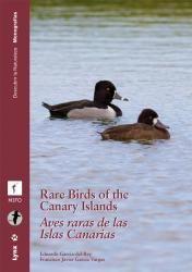 Ornito Addiction: Aves raras de las islas Canarias / Rare birds of t...
