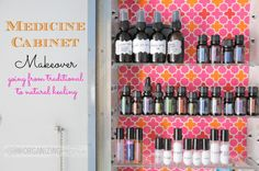 Medicine cabinet makeover: going from traditional to natural healing | OrganizingMadeFun.com