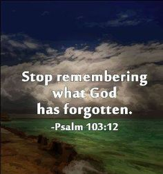 Something I struggle with everyday. The only thing God forgets is our sin, amen for His forgiveness.