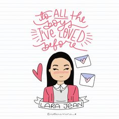 To all the boys I've love before Lara Jean, I Still Love You, My Love, Jeans Drawing, Peter K, T Movie, Jenny Han, Birthday Gifts For Best Friend, Movie Couples
