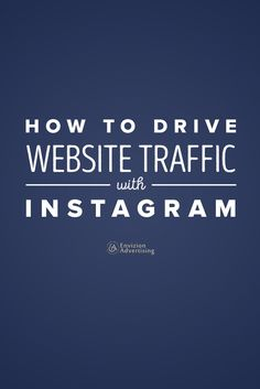 Instagram has emerged as one of the widely popular social media platforms to get the attention of the people. If you too wish to target your audience and get more traffic, Instagram is definitely the right choice. With its help, you can easily get instant website traffic and benefit from it. But a question arises that how you will use Instagram to get that traffic towards your website, here is the answer to all your questions. envizionadvertisi...