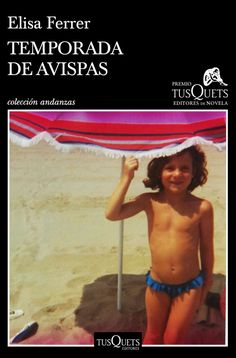 Buy Temporada de avispas: XV Premio Tusquets Editores de Novela 2019 by Elisa Ferrer and Read this Book on Kobo's Free Apps. Discover Kobo's Vast Collection of Ebooks and Audiobooks Today - Over 4 Million Titles! Ferrat, Audiobooks, This Book, Ebooks, Reading, Sports, Movie Posters, Free Apps, Products