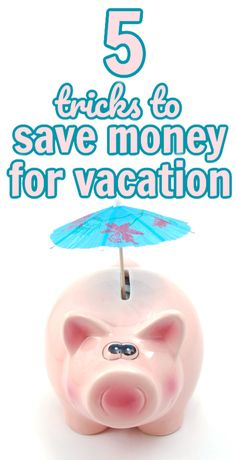 Vacations can be so much fun to go on...but they can also be expensive! Check out these 5 Tricks to Save Money for a Vacation so that you can come up with a vacation/travel money saving plan so you can have fun and not worry about paying for it when you get back. Travel Money, Vacation Travel, Vacation Trips, Vacations, Savings Plan, Piggy Bank, No Worries, Saving Money, How To Plan