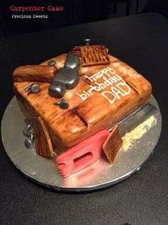 Carpenter Cake for Dads by: Precious Sweetz