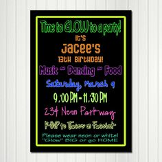 Glow in the Dark Invitation Neon Teen Teenager Birthday Custom Personalized Invitation Digital File Download