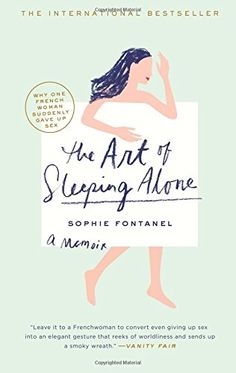 The Art of Sleeping Alone: Why One French Woman Suddenly…